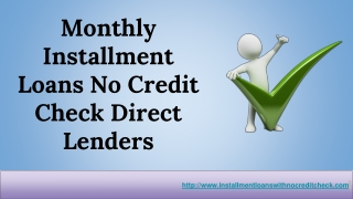 Guaranteed Monthly Installment Loans No Credit Check Direct Lenders