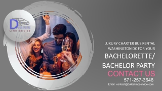 Luxury Charter Bus Rental DC for Your Bachelorette/Bachelor Party