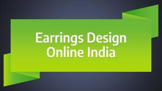 Earrings Design Online India