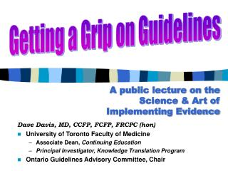 A public lecture on the Science & Art of Implementing Evidence