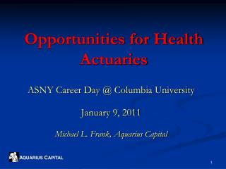 Opportunities for Health Actuaries