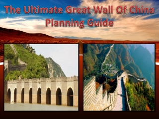 The Ultimate Great Wall Of China Planning Guide