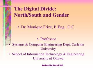 The Digital Divide:  North/South and Gender