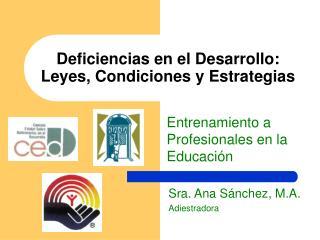 Deficiencias en el Desarrollo: Leyes, Condiciones y Estrategias