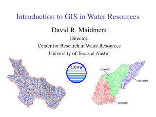 Introduction to GIS in Water Resources