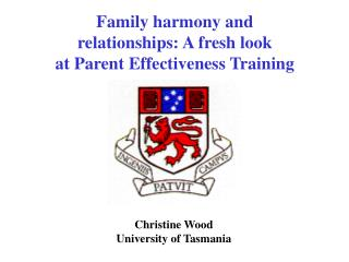 Family harmony and relationships: A fresh look at Parent Effectiveness Training