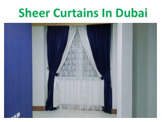 Best Quality Sheer Curtains In Dubai