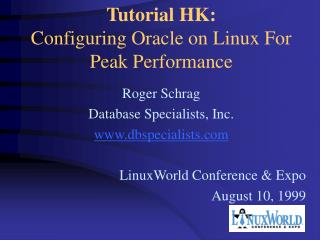Tutorial HK: Configuring Oracle on Linux For Peak Performance