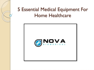 5 Essential Medical Equipment For Home Healthcare