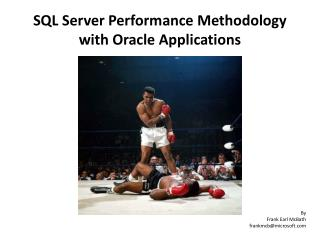 SQL Server Performance Methodology with Oracle Applications