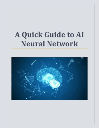 A Quick Guide to AI Neural Network