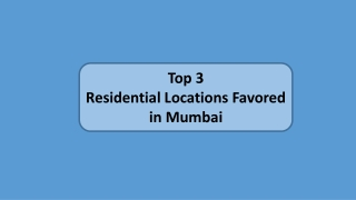 Top 3 Residential Locations Favored in Mumbai