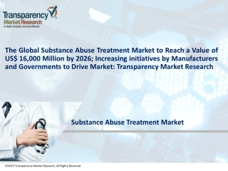 Global Substance Abuse Treatment Market to Become a Worth US$ 16,000 Mn by 2026