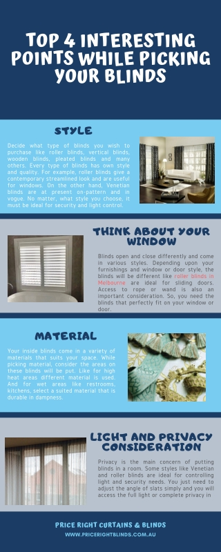 Top 4 Interesting Points While Picking your Blinds - Price Right Curtains and Blinds