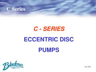 C - SERIES ECCENTRIC DISC PUMPS