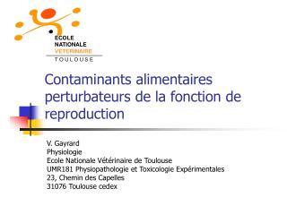 Contaminants alimentaires perturbateurs de la fonction de reproduction