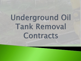 Underground Oil Tank Removal Contracts