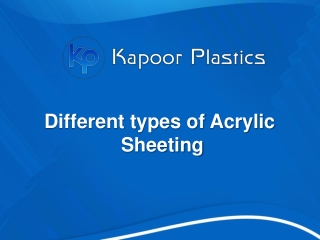 Different types of Acrylic Sheeting