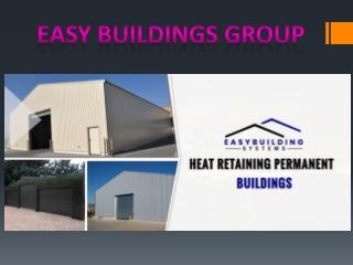 Buildings installation | Steel Buildings | PVC Buildings - Easy Buildings Group