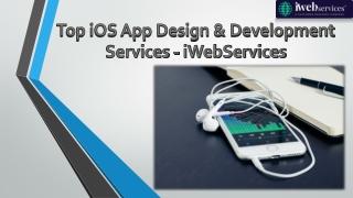 Top iOS App Design & Development Services - iWebServices