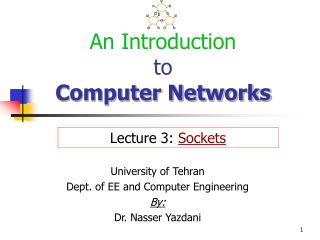 An Introduction to  Computer Networks