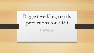 Biggest wedding trends predictions for 2020