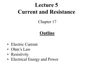 Lecture 5 Current and Resistance