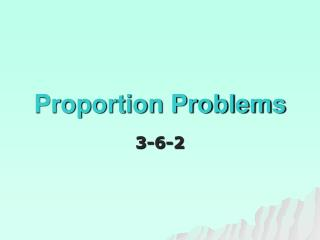 Proportion Problems