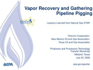 Vapor Recovery and Gathering Pipeline Pigging