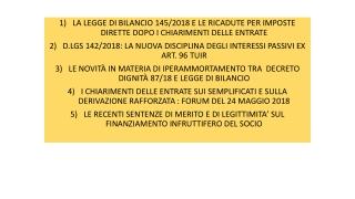LA LEGGE DI BILANCIO 145/2018 E LE RICADUTE PER IMPOSTE DIRETTE DOPO I CHIARIMENTI DELLE ENTRATE
