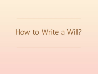 How to Make a Last Will