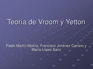 Teor a de Vroom y Yetton