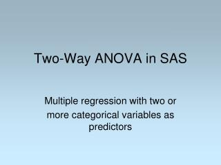 Two-Way ANOVA in SAS