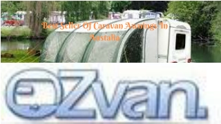Best Strongest Caravan Awning | Caravan Accessories & Parts - Ozvan