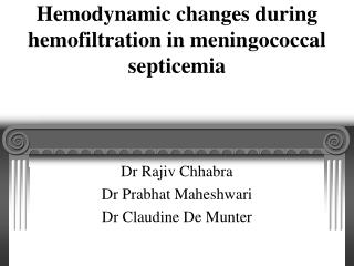 Hemodynamic changes during hemofiltration in meningococcal septicemia
