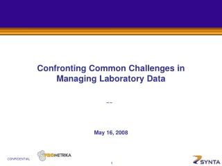 Confronting Common Challenges in Managing Laboratory Data