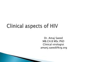 Clinical aspects of HIV