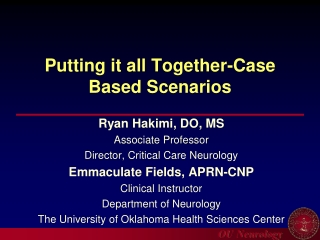 Putting it all Together-Case Based Scenarios