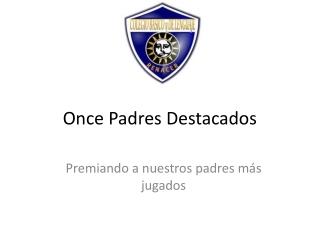 Once Padres Destacados Colegio Renacer Puente Altpo