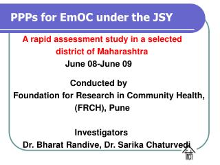 PPPs for EmOC under the JSY