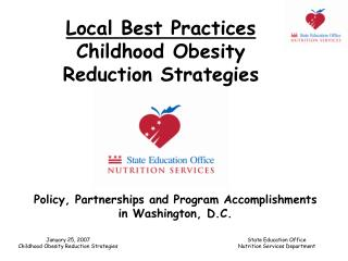 Local Best Practices  Childhood Obesity  Reduction Strategies