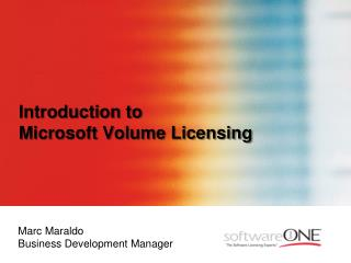 Introduction to  Microsoft Volume Licensing
