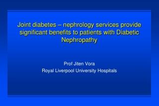 Prof Jiten Vora Royal Liverpool University Hospitals