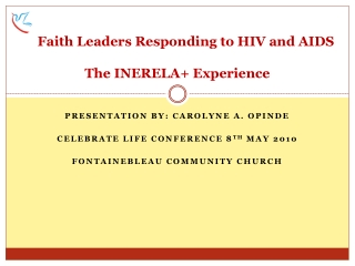 Faith Leaders Responding to HIV and AIDS The INERELA+ Experience