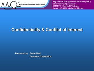 Confidentiality  Conflict of Interest