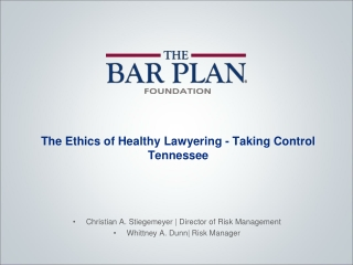 The Ethics of Healthy Lawyering - Taking Control Tennessee