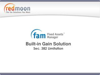 Built-in Gain Solution  Sec. 382 Limitation