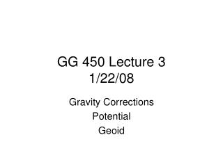 GG 450 Lecture 3 1