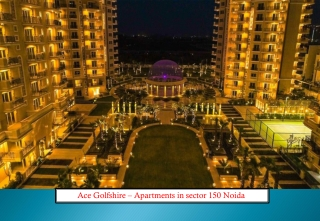 Apartments in Sector 150 Noida - Ace Golfshire