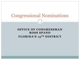 Congressional Nominations